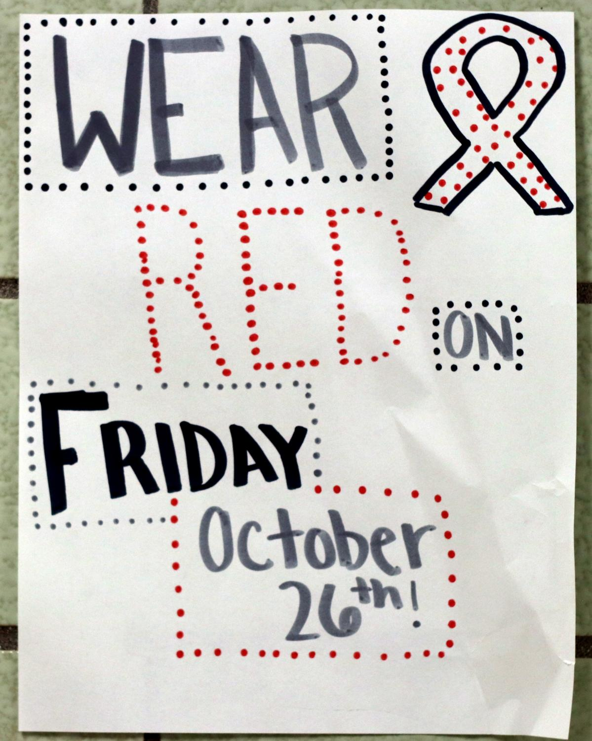"""Students are encouraged to wear red on October 26th for Red Ribbon Week. It is one of the oldest and largest drug-prevention programs. """"Red ribbon week is about telling teens that their life is worth more than being controlled by the addiction of drugs,"""" said Zirnheld."""