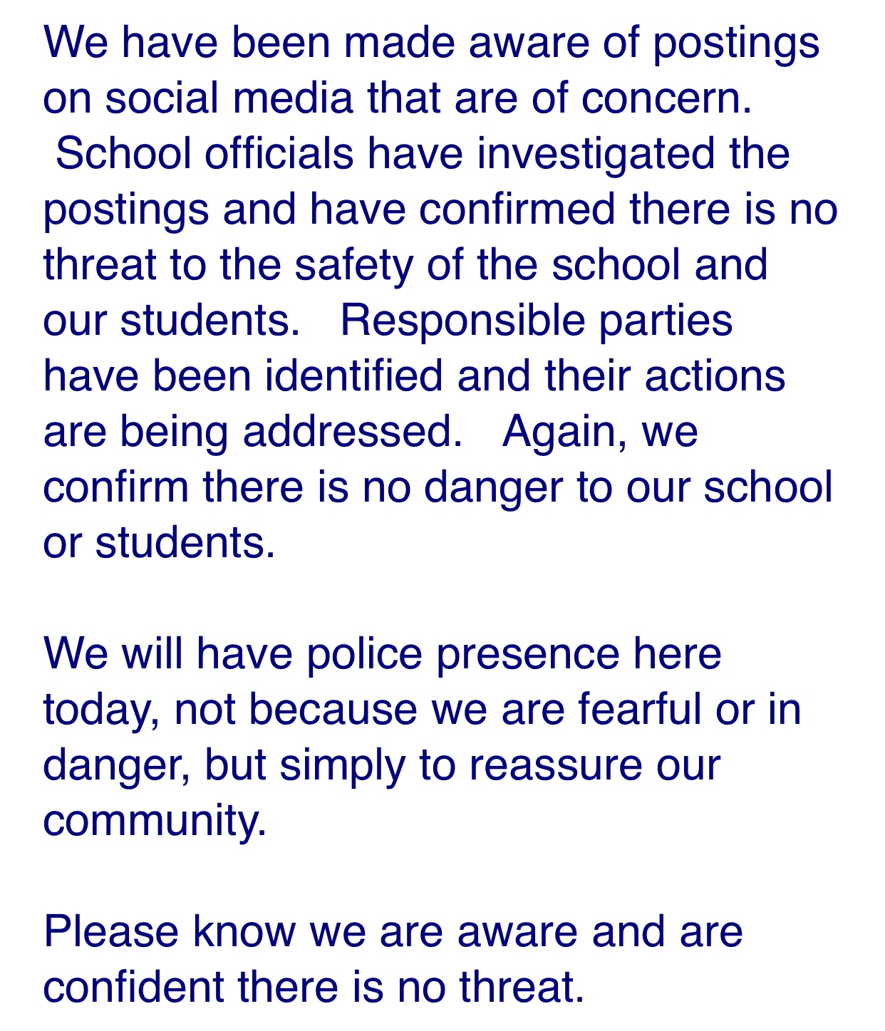 This email was sent to all staff and parents of students to assure the safety of the East community.